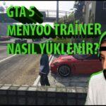 gta 5 menyoo yeni trainer nasil yuklenir kurulum ve detayli anlatimi